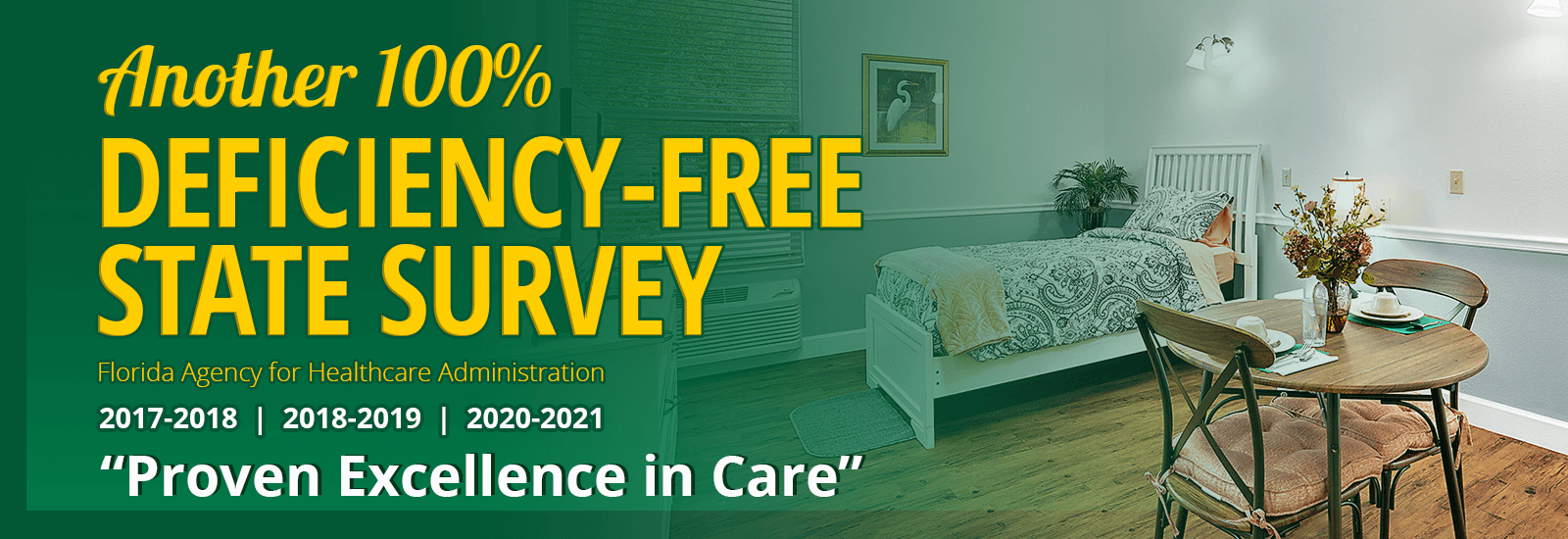 """Another 100% Deficiency-Free State Survey completed by the Florida Agency for Healthcare Administration 2017 - 2021 """"Proven Excellence in Care"""""""