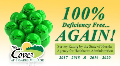 100% Deficiency Free Again! Survey Rating by the State of Florida Agency for Healthcare Administration